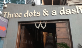 Three Dots and A Dash Indiranagar