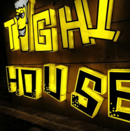 Tight House